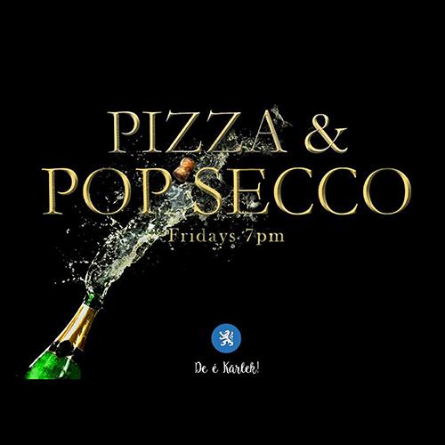 Pizza & Pop'secco
